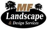 MF Landscape & Design, LLC
