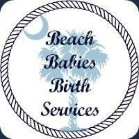 Beach Babies Birth Services: A Labor of Love