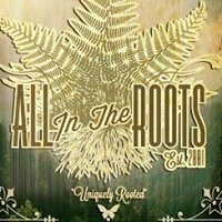 All In The Roots