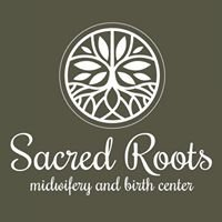 Sacred Roots Midwifery & Birth Center