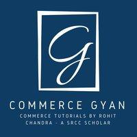 Commerce Gyan By Rohit Chandra