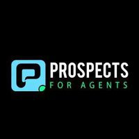 PROSPECTSFOR AGENTS