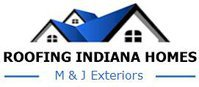 Roofing Indiana Homes - M&J Exteriors