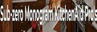 Sub-zero Monogram KitchenAid Pro's