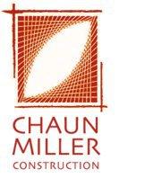 Chaun Miller Construction Inc