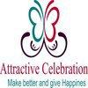 ATTRACTIVE CELEBRATION EVENTZ