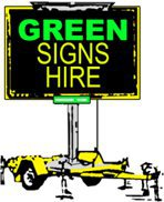 Green Signs Hire