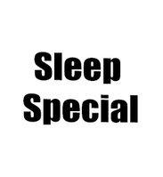 Sleep Special