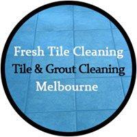 Fresh Tile Cleaning Melbourne