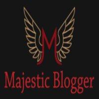 Majestic Blogger