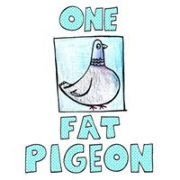 One Fat Pigeon