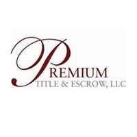 Premium Title & Escrow, LLC