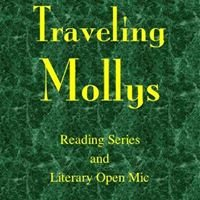 Traveling Mollys Reading Series and Open Mic