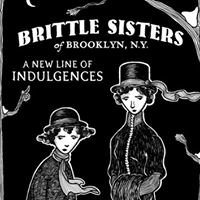 Brittle Sisters