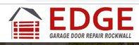 Edge Garage Door Repair Rockwall