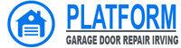 Platform Garage Door Repair Irving