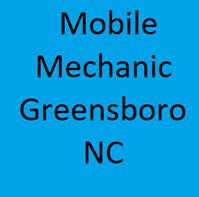 Mobile Mechanic Greensboro North Carolina