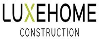 Luxehome Construction Inc.