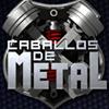 Caballos de metal