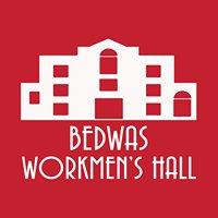 Bedwas Workmen's Hall /  Neuadd y Gweithwyr Bedwas