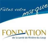 Fondation de la santé de Rivière du Loup