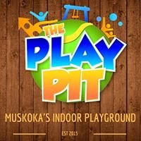 The Play Pit - Muskoka's Indoor Playground