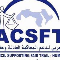 Arab Council Supporting Fair Trials - ACSFT