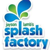 Jayson Lambs Splash Factory