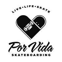 Por Vida Skateboarding