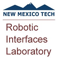 NMT Robotic Interfaces Lab