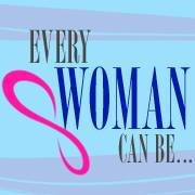 Every Woman Can Be