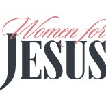 Women for JESUS    -     Jesus Film Project