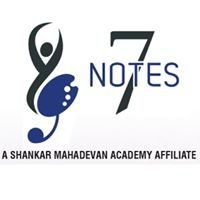 7 Notes- A Shankar Mahadevan Academy Affiliate