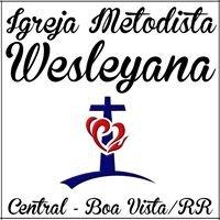 Igreja Metodista Wesleyana - Central - Boa Vista/RR