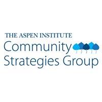 Aspen Institute Community Strategies Group