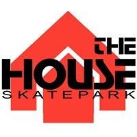 The House Skatepark