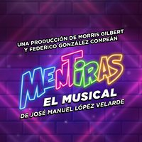 MENTIRAS el musical
