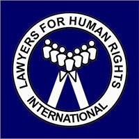 LAWYERS FOR HUMAN RIGHTS INTERNATIONAL