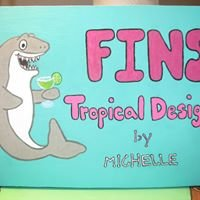 FINS Tropical Designs by Michelle