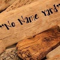 """The """"No Name Yard"""""""