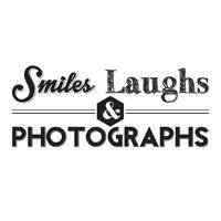 Smiles Laughs & Photographs