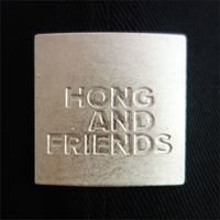 Hong and Friends