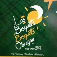 Los Bisquets Obregon