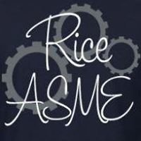 Rice American Society of Mechanical Engineers (ASME)