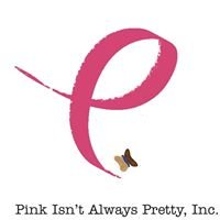 Pink Isn't Always Pretty, Inc.