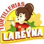 Tortillerias La Reyna