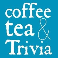 Coffee, Tea, & Trivia