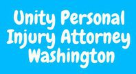 Unity Personal Injury Attorney Washington