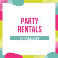 Party Rentals Hialeah