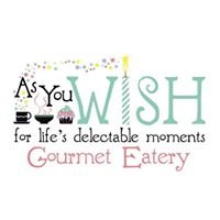 As You Wish Gourmet Eatery